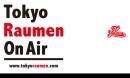 「Tokyo Raumen On Air」毎月第1週火曜日20時生放送TVライブオンライン